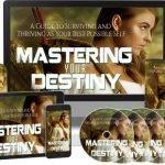 Mastering Your Destiny (FE & OTO)