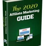 The 2020 Affiliate Marketing Guide (FE & OTO)