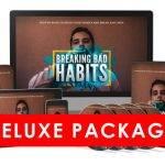 Breaking Bad Habits Deluxe Upgrade