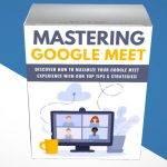 Mastering Google Meet